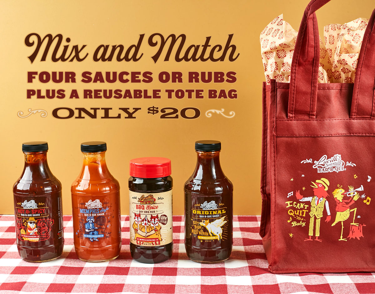 "Mix and Match Sauces and Rubs. 4 for $20. Includes a reusable tote bag. Pictured: Hot & Spicy BBQ Sauce bottle, Memphis Style BBQ Sauce bottle, BBQ Spice Dry Rub bottle, Original BBQ Sauce bottle, reusable tote bag that says ""I can't quit you baby""  with a bird dressed up like a dapper gentleman and another bird playing the trumpet with one leg on a tree stump"
